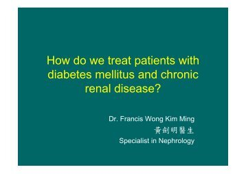 How do we treat patients with diabetes mellitus and chronic renal ...