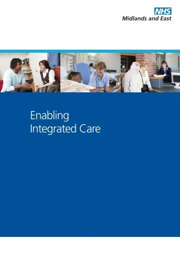 Enabling Integrated Care brochure - NHS Strategic Projects Team