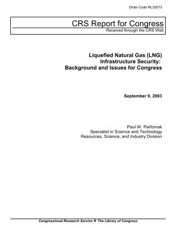 Liquefied Natural Gas (LNG) Infrastructure Security - California ...