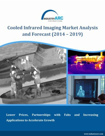 Cooled Infrared Imaging Market Analysis and Forecast (2014 – 2019)