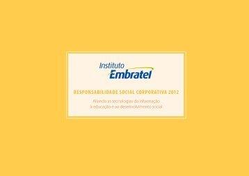 Relatório 2012 - Responsabilidade Social ... - Instituto Embratel