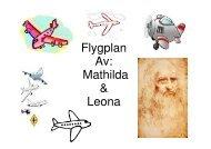 Mathilda-och-Leonas-flyghistoria - Teknik från Lillåns skola