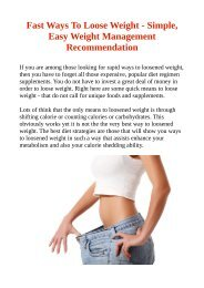 Fast Ways To Loose Weight - Simple, Easy Weight Management Recommendation