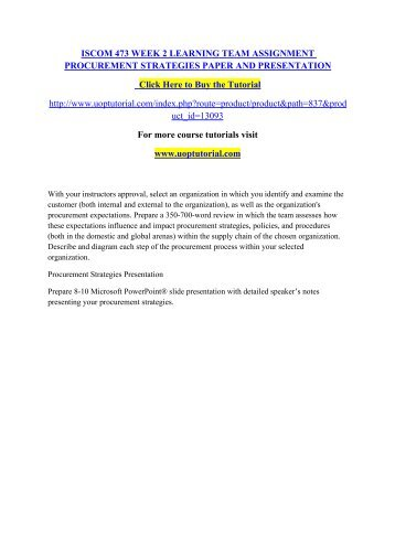 ISCOM 473 WEEK 2 LEARNING TEAM ASSIGNMENT PROCUREMENT STRATEGIES PAPER AND PRESENTATION