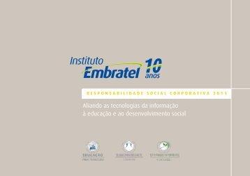 Relatório 2011 - Responsabilidade Social ... - Instituto Embratel