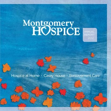 Montgomery Hospice Annual Report 2012