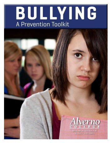 Bullying: A Prevention Toolkit - Alverno College