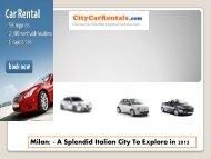 Milan: - A Splendid Italian City To Explore in 2015