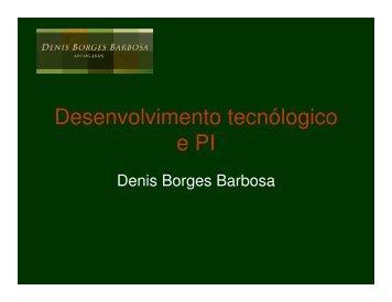 Desenvolvimento e Propriedade Intelectual - Denis Borges Barbosa