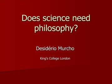 Does science need philosophy? - Desidério Murcho
