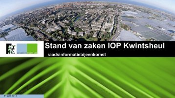 Stand van zaken IOP Kwintsheul - Gemeente Westland