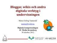 Bloggar, wikis och andra digitala verktyg i undervisningen