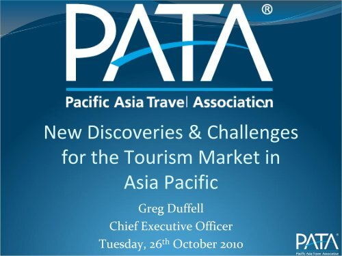 New Discoveries & Challenges for the Tourism Market in Asia Pacific