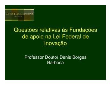 (Microsoft PowerPoint - funda\347\365es) - Denis Borges Barbosa