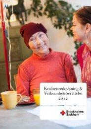 Kvalitetsredovisning 2012 - Stockholms sjukhem