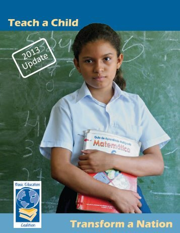 2013 – Basic Education Coalition – Teach a Child, Transform a Nation