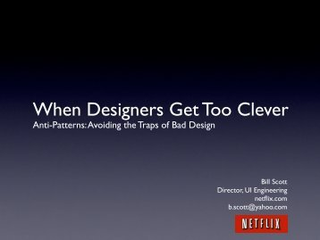 When Designers Get Too Clever - Bill Scott's Portfolio