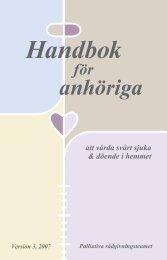 Handbok för anhöriga att vårda svårt sjuka och döende i hemmet