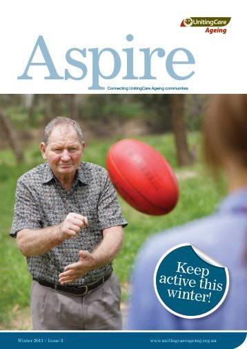 Aspire Winter Edition - UnitingCare Ageing