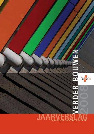 2008: 'Verder bouwen' - Woningstichting Nijkerk