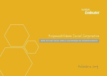 Relatório 2009 Responsabilidade Social ... - Instituto Embratel