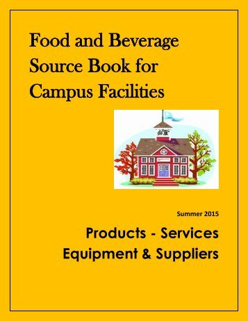 Food and Beverage Source Book for Campus Facilities