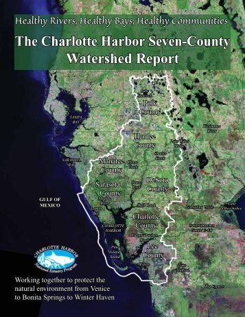The Charlotte Harbor Seven-County Watershed Report - Sarasota ...