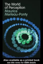 Maurice Merleau-Ponty: The World of Perception - Timothy R. Quigley