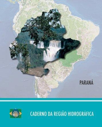 PARANÁ CADERNO DA REGIÃO HIDROGRÁFICA - Ministério do ...