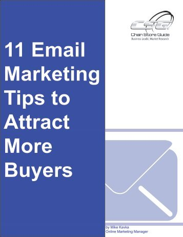 11 Email Marketing Tips to Attract More Buyers - Chain Store Guide