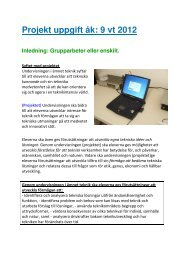Projekt uppgift åk: 9 vt 2012 - Teknik från Lillåns skola