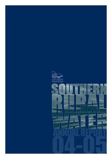 Annual_reports/Annual_report_2005.pdf - Southern Rural Water