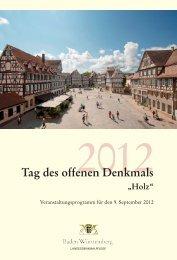 Tag des offenen Denkmals 2012 - Denkmalpflege Baden-Württemberg
