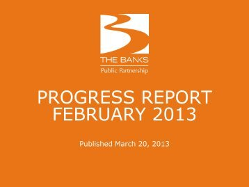 february 2013 monthly report - The Banks Public Partnership