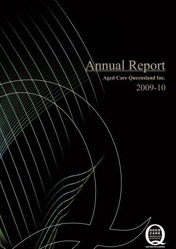 Annual Report - Leading Age Services Australia - Queensland is the ...