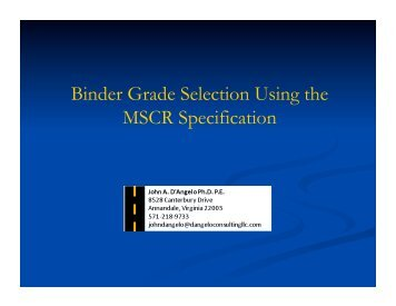 Binder Grade Selection Using the MSCR Specification - neaupg