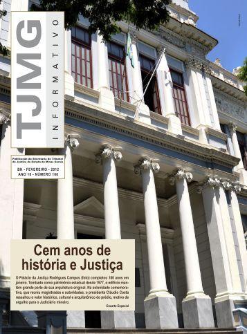 Cem anos de história e Justiça - Tribunal de Justiça de Minas Gerais