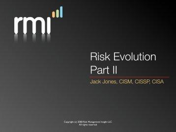 Risk Evolution Part II