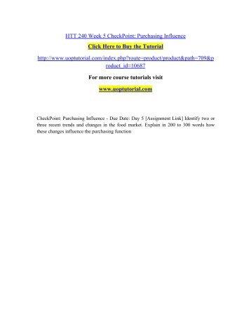 HTT 240 Week 5 CheckPoint: Purchasing Influence