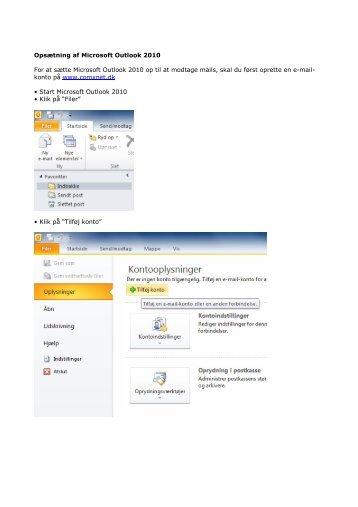 Opsætning af Microsoft Outlook 2010 For at sætte Microsoft ... - ComX