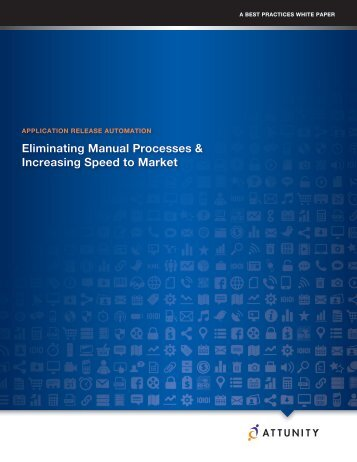 eliminating manual processes & increasing speed to ... - Blog - Attunity