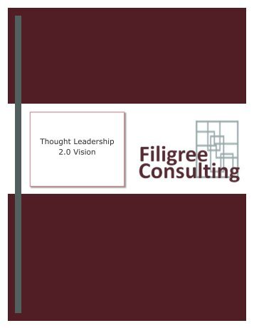 Thought Leadership 2.0 Vision - Filigree Consulting