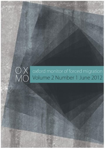 OxMo - Vol 2 - No 1 - June 2012 - Oxford Monitor of Forced Migration