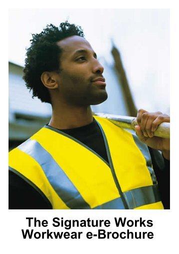 The Signature Works Workwear e-Brochure - Our-catalogue.com