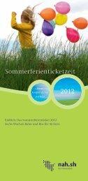 Sommerferienticketzeit 2012 - nah.sh