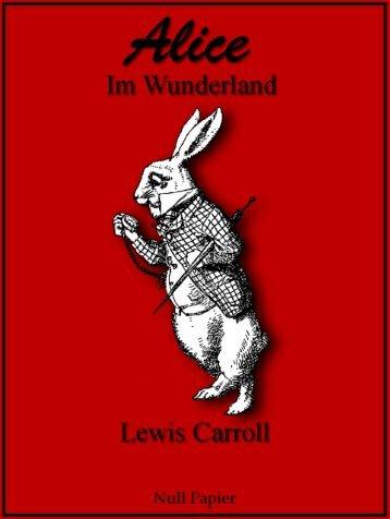 Alice im Wunderland – Illustrierte Ausgabe