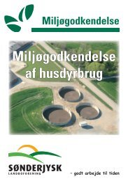 pjece miljøgodkendelse 20080401.indd - Sønderjysk Landboforening