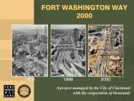 Fort Washington Way Project Overview - The Banks Public Partnership