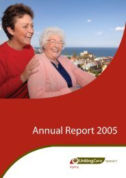 Annual Report 2005 - UnitingCare Ageing