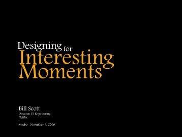 DesigningInteresting.. - Bill Scott's Portfolio